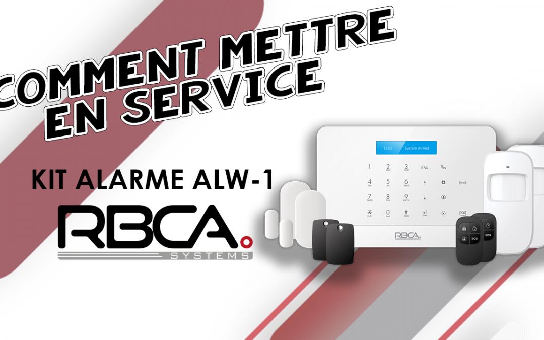 Tuto RBCA systems – Mise en service de la centrale d'alarme ALW-1